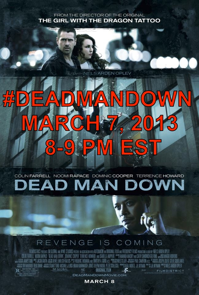 Dead Man Down Twitter Event – March 7, 8PM EST